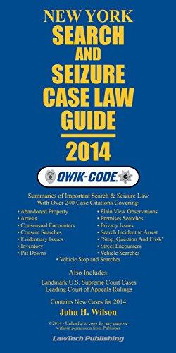 9781563251832: 2014 New York Search & Seizure Case Law Guide