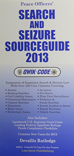 9781563252013: Search and Seizure Sourceguide 2013 Qwik Code