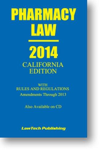 9781563252174: 2014 Pharmacy Law: California Edition