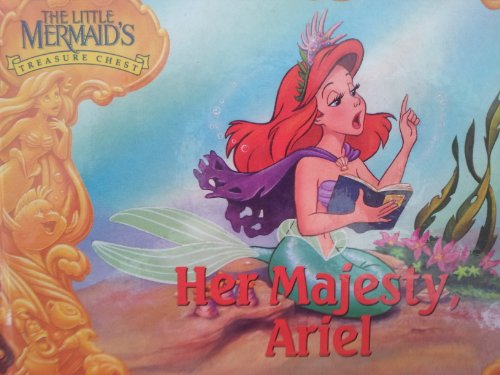 9781563261541: Her Majesty, Ariel (The Little Mermaid's Treasure Chest)