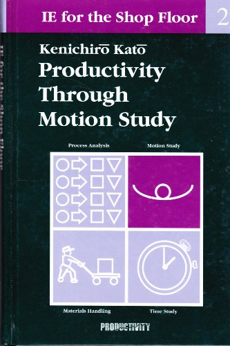 9781563270000: 002: Ie for the Shop Floor: Productivity Through Motion Study
