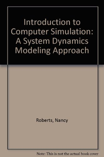 9781563270529: Introduction to Computer Simulation: A System Dynamics Modeling Approach