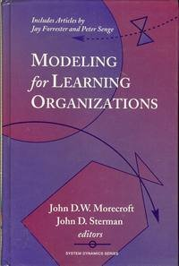 9781563270604: Modeling for Learning Organizations (System Dynamics Series)