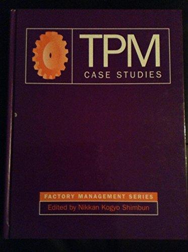 9781563270666: TPM Case Studies (Factory Management Series)