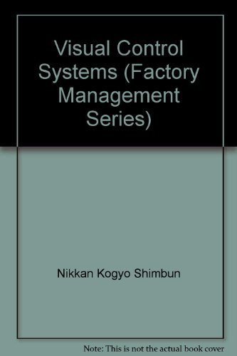 9781563270673: Visual Control Systems (Factory Management Series)