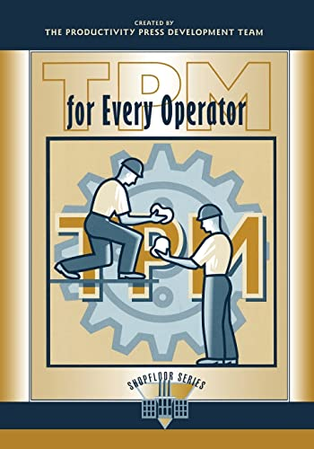 9781563270802: TPM for Every Operator (The Shopfloor Series)