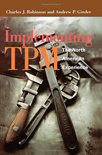 9781563270871: Implementing TPM: The North American Experience (Step-By-Step Approach to TPM Implementation)