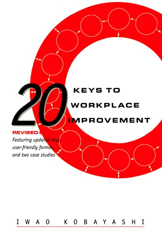 9781563271090: 20 Keys to Workplace Improvement (Manufacturing & Production)