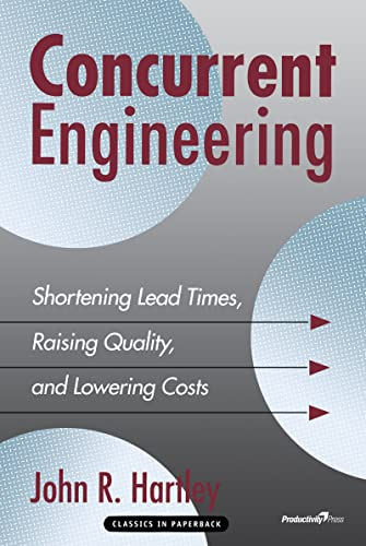 9781563271892: Concurrent Engineering: Shortening Lead Times, Raising Quality, and Lowering Costs