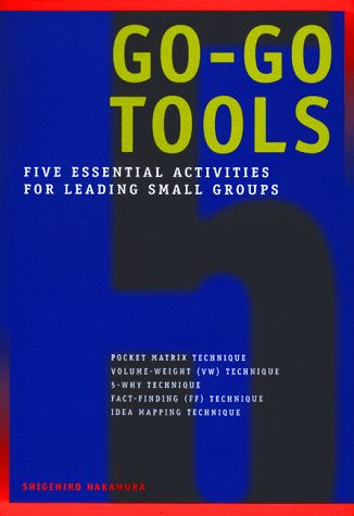 9781563272004: Go-Go Tools: Five essential activities for leading small groups
