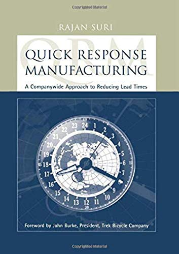 9781563272011: Quick Response Manufacturing: A Companywide Approach to Reducing Lead Times