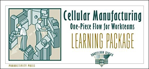 9781563272141: Cellular Manufacturing Learning Package: One-Piece Flow for Work Teams Learning Package (The Shopfloor Series)