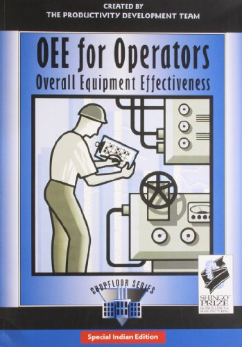 9781563272219: OEE for Operators: Overall Equipment Effectiveness (The Shopfloor Series)