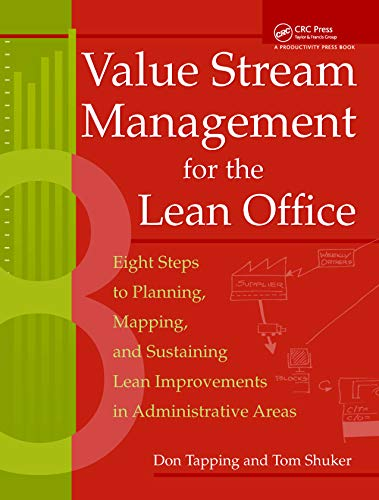 Value Stream Management for the Lean Office: