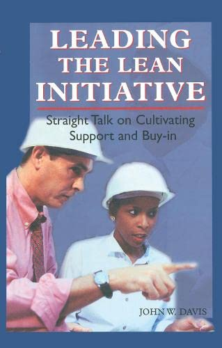 9781563272479: Leading the Lean Initiative: Straight Talk on Cultivating Support and Buy-in (Manufacturing/Leadership)