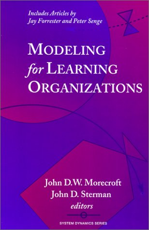 9781563272509: Modeling for Learning Organizations (System Dynamics Series)