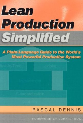 Lean Production Simplified: A Plain-Language Guide to