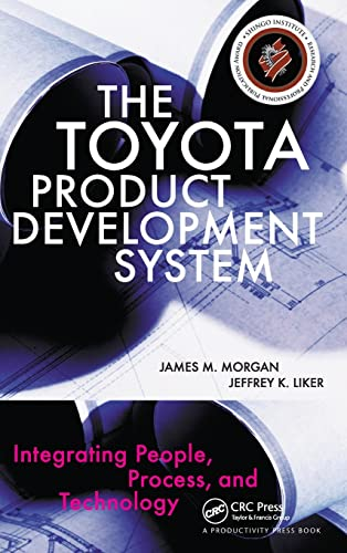9781563272820: The Toyota Product Development System: Integrating People, Process, and Technology