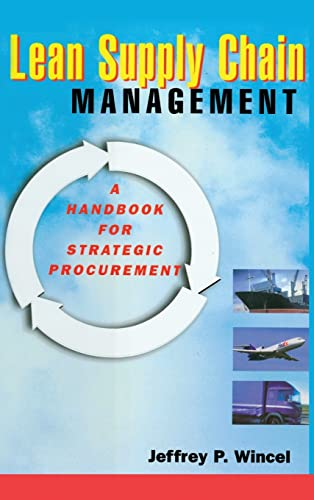 9781563272899: Lean Supply Chain Management: A Handbook for Strategic Procurement