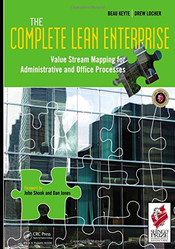 9781563273018: The Complete Lean Enterprise: Value Stream Mapping for Administrative and Office Processes