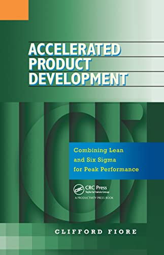 9781563273100: Accelerated Product Development: Combining Lean and Six Sigma for Peak Performance
