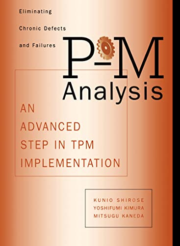 9781563273124: P-M Analysis: An Advanced Step in TPM Implementation