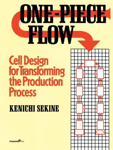 9781563273254: One-Piece Flow: Cell Design for Transforming the Production Process: Volume 3
