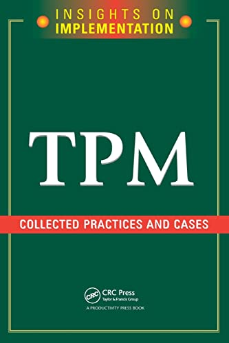 9781563273285: TPM: Collected Practices and Cases (Insights on Implementation)
