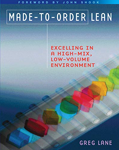 9781563273629: Made-to-Order Lean: Excelling in a High-Mix, Low-Volume Environment