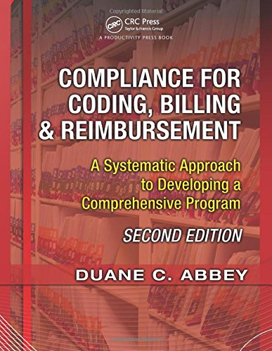 9781563273681: Compliance for Coding, Billing & Reimbursement, 2nd Edition: A Systematic Approach to Developing a Comprehensive Program