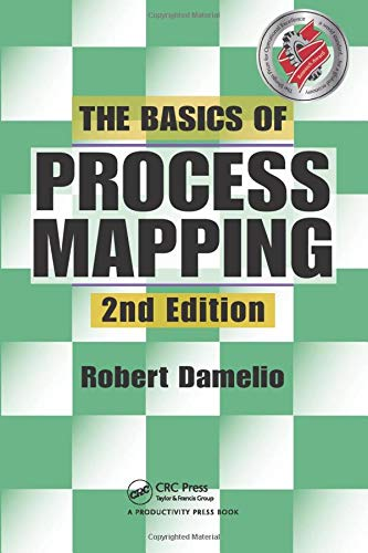 9781563273766: The Basics of Process Mapping, 2nd Edition