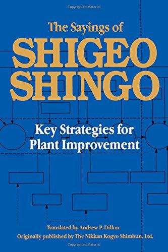 9781563273841: The Sayings of Shigeo Shingo: Key Strategies for Plant Improvement
