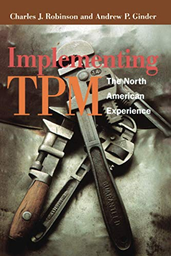 9781563273865: Implementing TPM: The North American Experience