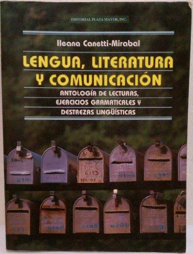 9781563280085: Lengua, Literatura Y Comunicación. Antología De Lecturas, Ejercicios Gramaticales Y Destrezas Lingüísticas (Lengua, literatura y redacción)