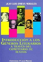 Introducción a Los Géneros Literarios a Través: Juan Luis Onieva