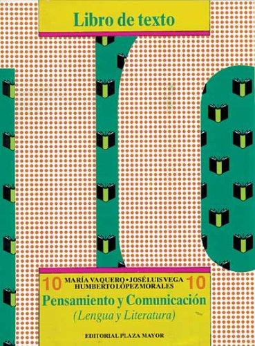 Pensamiento Y Comunicaci?n 10--Libro De Texto (LENGUA