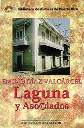9781563281044: Laguna Y Asociados (Biblioteca de autores de Puerto Rico. Novela) (Spanish Edition)