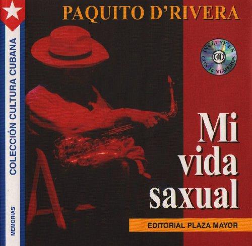 9781563281266: Mi Vida Saxual (Coleccion Cultura Cubana) (Spanish Edition)