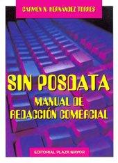 9781563281419: Sin Posdata. Manual De Redacción Comercial. (Español comercial)