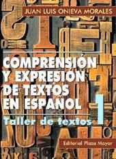 Comprension Y Expresion De Textos En Espanol.: Juan Luis Onieva