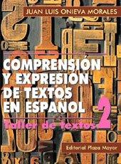 9781563281532: Comprensión y Expresión de Textos en Español. Taller II (Lengua, literatura y redacción)
