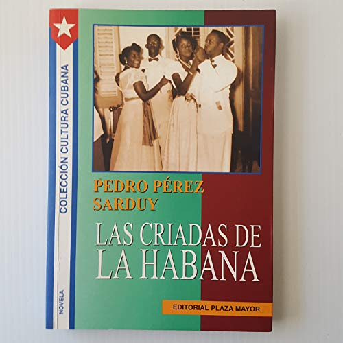 9781563281921: Las criadas de la habana