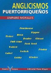 9781563282058: Anglicismos Puertoriquenos/puerto Rican Anglicism (Spanish Edition)