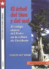 El Arbol del Bien y del Mal: Carlos Alé Mauri