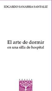9781563282782: El arte de dormir en una silla de hospital