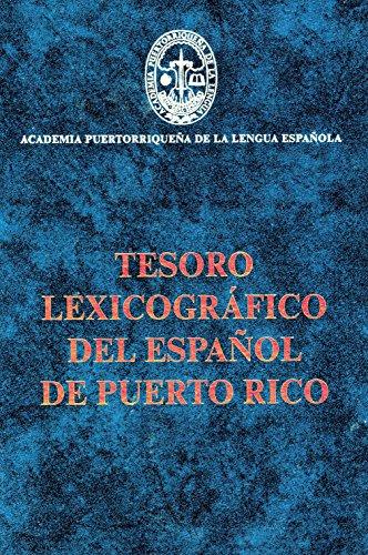 Tesoro Lexicográfico Del Español De Puerto Rico (Biblioteca de autores de Puerto Rico...
