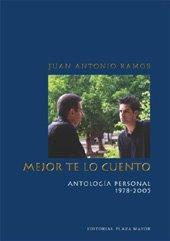 9781563282997: Mejor Te Lo Cuento: Antologia Personal, 1978-2005 (Biblioteca de Autores de Puerto Rico) (Spanish Edition)