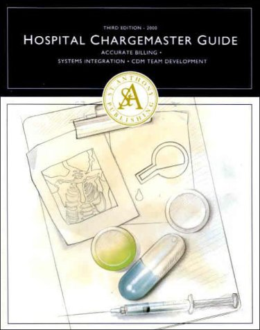 9781563296109: The Hospital Chargemaster Guide (Cmst)
