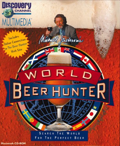 9781563313820: Michael Jackson's World Beer Hunter - Mac - CD-ROM (Discovery Channel Multimedia: Beer Hunter)