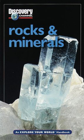 9781563318030: Discovery Channel: Rocks & Minerals: An Explore Your World Handbook